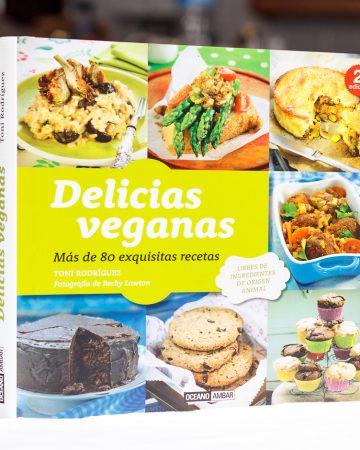 """""""Delicias veganas"""" de Toni Rodríguez"""