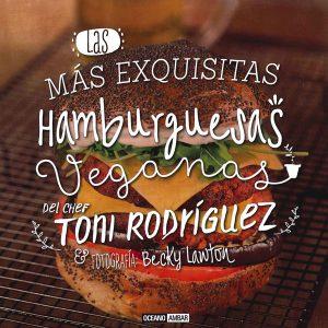 Las más exquisitas hamburguesas veganas