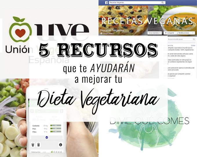 5 recursos para mejorar tu dieta vegetariana