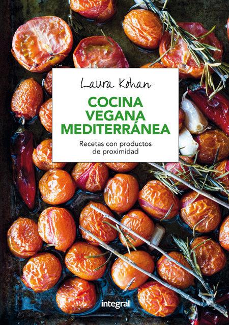 Cocina Vegana Mediterránea, de Laura Kohan