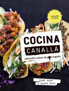 """""""Cocina Canalla"""" de Thug Kitchen"""