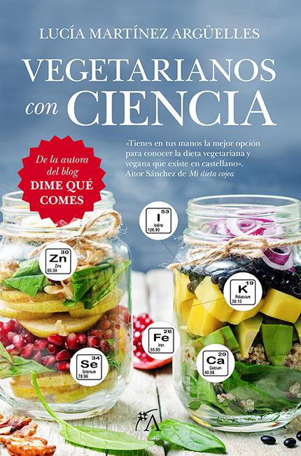 Vegetarianos con ciencia, de Lucía Martínez